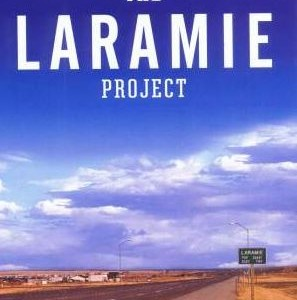 The Laramie Project: 10 Years Later