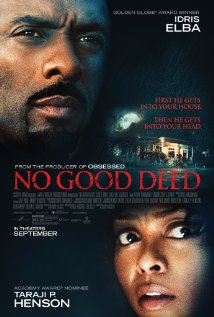 No Good Deed Movie Review